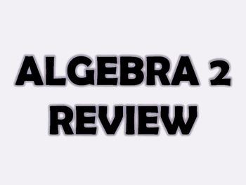 Algebra 2 Course Review Activity