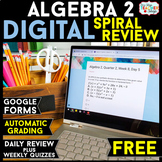 Algebra 2 DIGITAL Spiral Review | Distance Learning | Goog