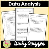 Data Analysis and Statistics Daily Quizzes (Algebra 2 - Unit 13)