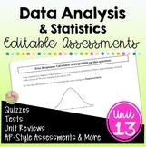 Data Analysis and Statistics Assessments (Algebra 2 - Unit 13)