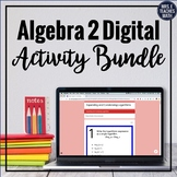 Algebra 2 Digital Activity Bundle for Distance Learning