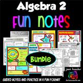 Algebra 2 FUN Notes Doodle Bundle