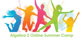 Algebra 2 EOC Online Summer Camp
