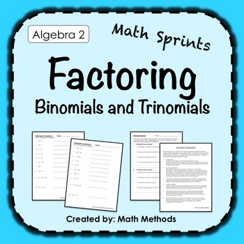Algebra 2 End of Year Review Activity: Factoring Math Sprint!