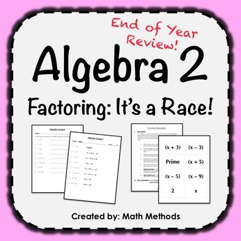 Algebra 2 End of Year Review Activity: It's a Race!