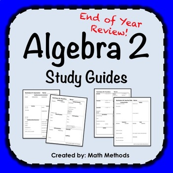 Algebra 2 End of Year Review Activity: Study Guides