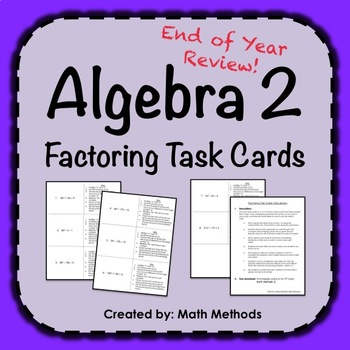 Algebra 2 End of Year Review Activity: Task Cards