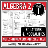 Equations and Inequalities (Algebra 2 Curriculum - Unit 1) DISTANCE LEARNING