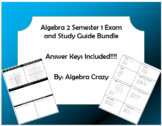 Algebra 2 First Semester Final Exam and Study Guide Bundle