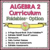 Algebra 2 Curriculum Foldables™ Option (No Activities)