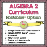 Algebra 2 Curriculum Foldables™ Option (No Activities)