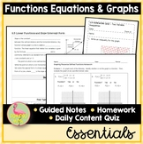 Functions Equations Graphs Essentials (Algebra 2 - Unit 2)