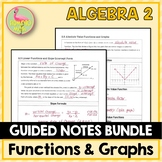 Functions Equations Graphs Guided Notes (Algebra 2 - Unit 2)