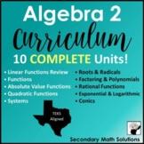 Algebra 2 Curriculum - Texas TEKS Aligned