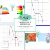 Algebra 2:  Graphing Polynomials Increasing and Decreasing
