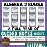 Algebra 2 Bundle - Interactive Notebook Activities and Scaffolded Notes