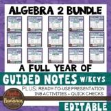 Algebra 2 Guided Notes, Presentation, and INB Bundle