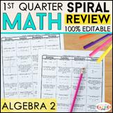 Algebra 2 Spiral Review & Quizzes   Algebra 2 Homework or Warm Ups   1st QUARTER