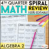 Algebra 2 Review   Homework or Warm Ups   4th Quarter