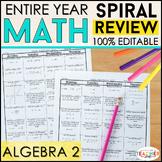 Algebra 2 Spiral Review & Quizzes | Algebra 2 Homework or Warm Ups | ENTIRE YEAR