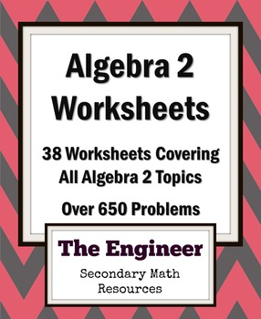 Algebra 2 Homework Worksheets / Review Worksheets