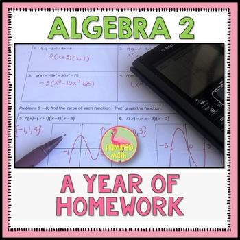 Algebra 2: A Year of Homework Bundle