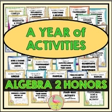 Algebra 2 Honors Activities Growing Bundle