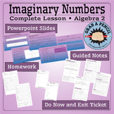 Algebra 2: Imaginary Numbers Complete Lesson