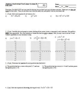Algebra 2 Individual Test: Quadratics Fall 2007; 3 versions; 3 pages each