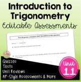 Intro to Trigonometry Assessments (Algebra 2 - Unit 11)