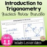 Intro to Trigonometry Guided Notes (Algebra 2 - Unit 11)