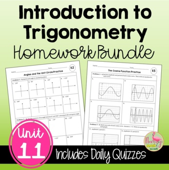 Algebra 2: Introduction to Trigonometry HOMEWORK Bundle