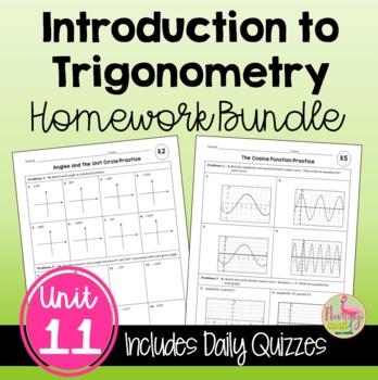 Algebra 2 Introduction to Trigonometry HOMEWORK Bundle