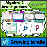 Algebra 2 Investigation Activities Growing Bundle