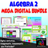 Algebra 2 MEGA Bundle of Activities for Google Slides for Algebra 2 Curriculum