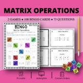 Algebra 2: Matrix Operations Math Bingo Review Game