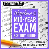 Algebra 2: First Semester Test (Midterm) and Study Guide