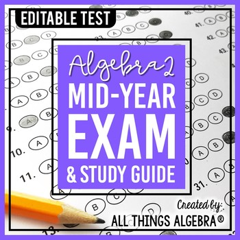 Algebra 2:  Mid-Year (Semester) Test and Study Guide
