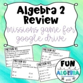 Algebra 2 Missions Review Game {For use with Google Forms}