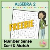 Algebra 2: Number Sense Sort and Match FREEBIE
