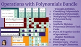 Algebra 2 - Operations with Polynomials Chapter - Google Classroom Ready