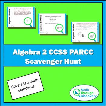 Algebra 2 PARCC CCSS Scavenger Hunt