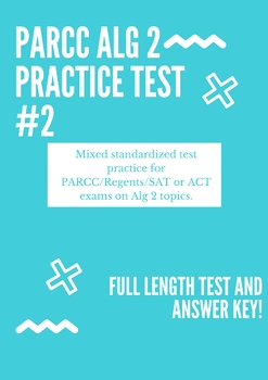 Algebra 2 PARCC Practice Test
