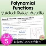 Polynomials Guided Notes (Algebra 2 - Unit 5)