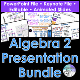 Algebra 2 PowerPoint & Keynote Bundle (Distance Learning)