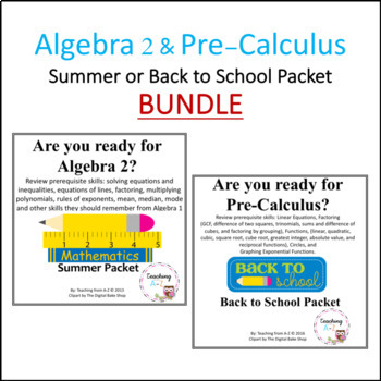 Algebra 2 & Pre-Calculus Summer or Back to School Readiness Packets