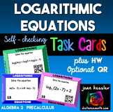 Logarithmic Equations Task Cards plus HW and QR