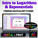 Logarithms & Exponentials Changing Forms Digital Task Cards with GOOGLE Slides™