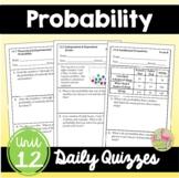 Probability Unit Daily Quizzes (Algebra 2 - Unit 12)