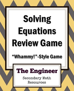 """Solving Equations Review Game - """"Whammy!""""-style Game for Algebra 2"""